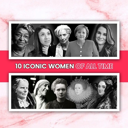 10 Iconic women of the world